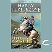After the Downfall | [Harry Turtledove]