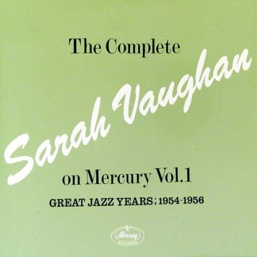 The Complete Sarah Vaughan On Mercury Vol.1