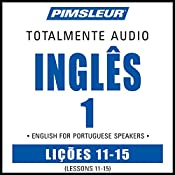 ESL Port (Braz) Phase 1, Unit 11-15: Learn to Speak and Understand English as a Second Language with Pimsleur Language Programs |  Pimsleur
