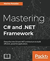 Mastering C# and .NET Programming Front Cover