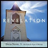 Revelation: Solo Piano for Prayer & Worship