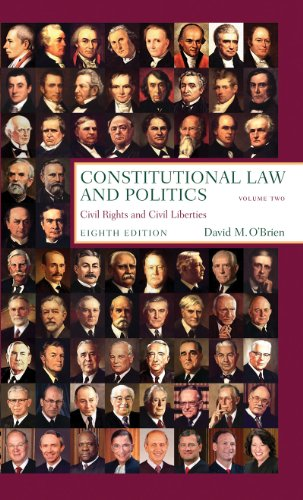Constitutional Law and Politics: Civil Rights and Civil Liberties (Eighth Edition)  (Vol. 2)
