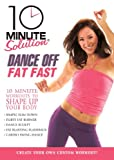 Cover art for  10 Minute Solution: Dance off Fat Fast
