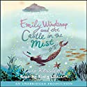 Emily Windsnap and the Castle in the Mist (       UNABRIDGED) by Liz Kessler Narrated by Finty Williams