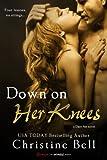 Down on Her Knees (Entangled Brazen)