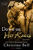img - for Down on Her Knees (A Dare Me Novel) (Entangled Brazen) book / textbook / text book