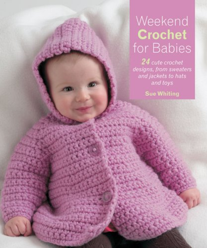 Quick Crochet: 35 Fast, Fun Projects to Make in a Weekend [Paperback]