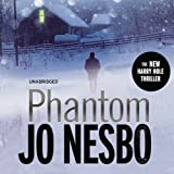 Phantom: A Harry Hole Thriller, Book 9 (Unabridged)