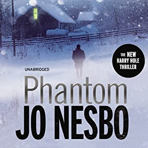 Phantom: A Harry Hole Thriller, Book 9 Audiobook