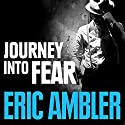 Journey into Fear Audiobook by Eric Ambler Narrated by David Thorpe