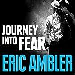 Journey into Fear | Eric Ambler