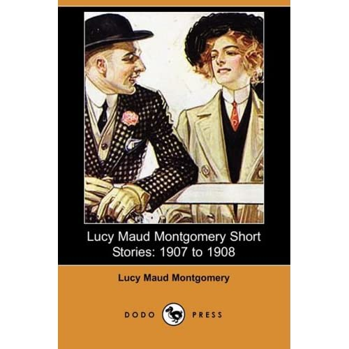Lucy Maud Montgomery Short Stories 51pJ2LapynL._SS500_