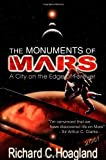 The Monuments of Mars: A City on the Edge of Forever (5th Edition) 5th (fifth) edition by Richard C. Hoagland published by Frog Books (2002) [Paperback]