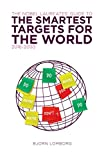 The Nobel Laureates Guide to the Smartest Targets for the World 2016-2030 (English Edition)