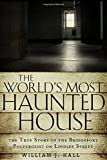 The Worlds Most Haunted House