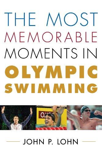 Los momentos más memorables en la natación olímpica (-0 Rowman-Littlefield natación serie)