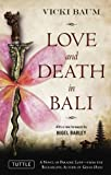Love and Death in Bali (Periplus Classics Series)
