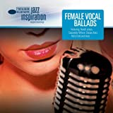 Jazz Inspiration: Female Vocal Ballads