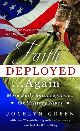 Image of Faith Deployed...Again: More Daily Encouragement for Military Wives