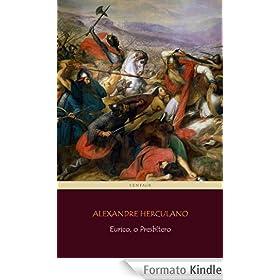 Eurico, o Presb�tero [com notas e �ndice ativo] (Portuguese Edition)