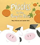 Mary Peterson Piggies in the Pumpkin Patch