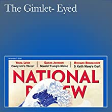The Gimlet-Eyed Periodical by Richard Brookhiser Narrated by Mark Ashby
