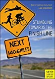 img - for Stumbling Towards the Finish Line book / textbook / text book