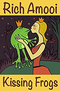 Kissing Frogs by Rich Amooi ebook deal
