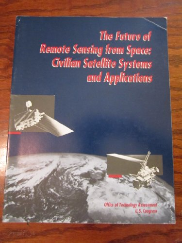 The Future of Remote Sensing From Space