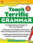 Teach Terrific Grammar, Grades 6-8: A...