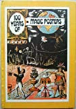 100 Years of Magic Posters (The Poster Art Library)