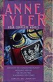 Anne Tyler: Four Complete Novels