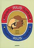 Pequeno Rius Ilustrado / Little Illustrated Rius (Spanish Edition)