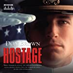 Hostage: Navy Justice, Book 2 (       UNABRIDGED) by Don Brown Narrated by James Adams