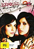 Exposed...The Secret Life of The Veronicas