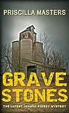 Priscilla Masters Grave Stones (Joanna Piercy 9)