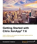 Getting Started with Citrix XenApp� 7.6