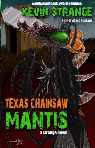 Texas Chainsaw Mantis [Strange, Kevin] (Tapa Blanda)