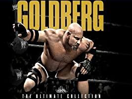 WWE Goldberg The Ultimate Collection [HD]