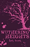 Wuthering Heights (Scholastic Classics) Emily Bronte