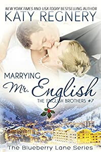 Marrying Mr. English: The English Brothers #7 by Katy Regnery ebook deal