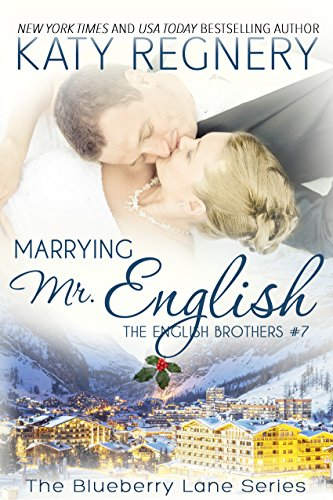 marrying-mr-english-the-english-brothers-7-the-blueberry-lane-series-book-11