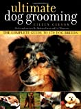 img - for Ultimate Dog Grooming by Eileen Geeson (2004-02-12) book / textbook / text book