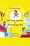 The Little Sparrow and the Chimney Pot (English Edition)