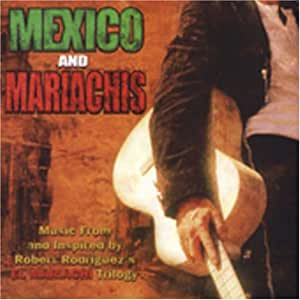 Mexico & Mariachis