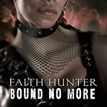 Bound No More: A Jane Yellowrock Novella Audiobook by Faith Hunter Narrated by Khristine Hvam