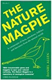 The Nature Magpie: A Cornucopia of Facts, Anecdotes, Folklore and Literature from the Natural World (Icon Magpie)