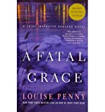 img - for [ { A FATAL GRACE (CHIEF INSPECTOR GAMACHE NOVEL) - LARGE PRINT } ] by Penny, Louise (AUTHOR) Aug-22-2012 [ Paperback ] book / textbook / text book