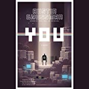 You | [Austin Grossman]