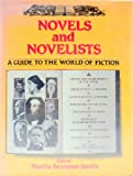 Novels and Novelists: A Guide to the World of Fiction
